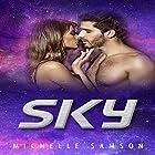 Sky Hörbuch von Michelle Samson Gesprochen von: Dorinda Ravish