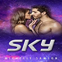 Sky Audiobook by Michelle Samson Narrated by Dorinda Ravish