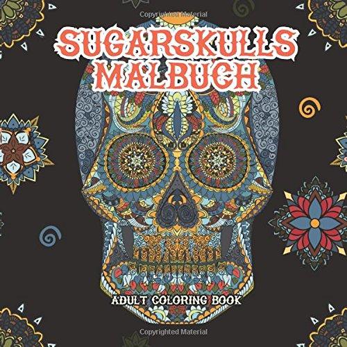 SugarSkulls MalBuch