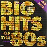 Big Hits of the 80's