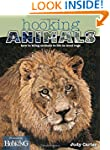 Hooking Animals: How to Bring Animals...