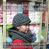 B�schelmaschen- M�tze und Schalkragen H�kelanleitung