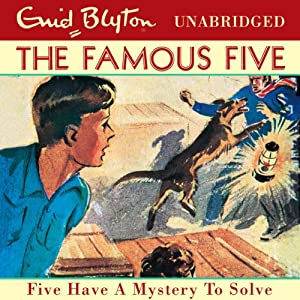 Five Have a Mystery to Solve Audiobook