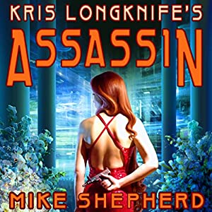Kris Longknife's Assassin Audiobook