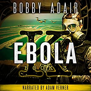 Ebola K: A Terrorism Thriller, Book 3 Audiobook