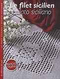 echange, troc Selena Meli - Le filet sicilien : Sfilato Siciliano