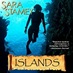 Islands | Sara Stamey