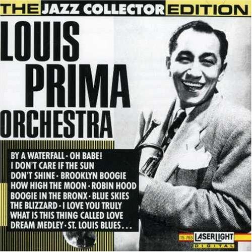 Louis Prima - Louis Prima Orchestra: Jazz Collector Edition - Zortam Music