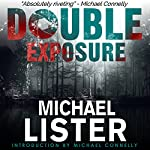 Double Exposure | Michael Lister