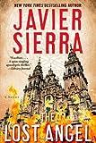 The Lost Angel: A Novel (1451632800) by Sierra, Javier