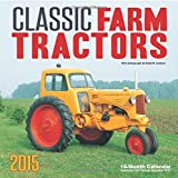 img - for Classic Farm Tractors 2015: 16-Month Calendar September 2014 through December 2015 book / textbook / text book