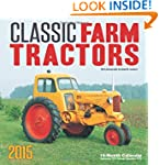 Classic Farm Tractors 2015: 16-Month...