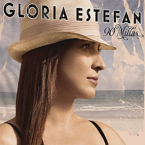CD : Gloria Estefan - 90 Millas + 2 (Bonus Tracks, Holland - Import)