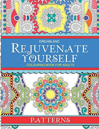 Rejuvenate Yourself - Patterns: Volume 2