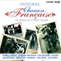 L'Integrale Chanson Francaise (Coffret 10 CD)