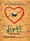 Image of Dirt! The Movie