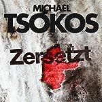 Zersetzt (True-Crime-Thriller 2) | Michael Tsokos,Andreas Gößling