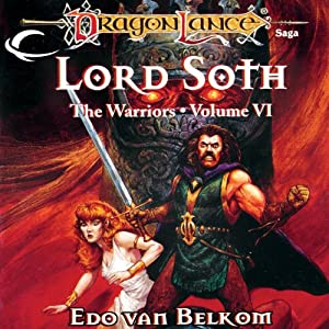 Lord Soth: Dragonlance: Warriors, Book 6 | [Edo Van Belkom]