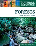 img - for Forests: More Than Just Trees (Natural Resources) book / textbook / text book