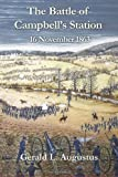 The Battle of Campbell's Station: 16 November 1863
