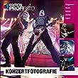 Konzertfotografie (mitp Edition Profifoto)