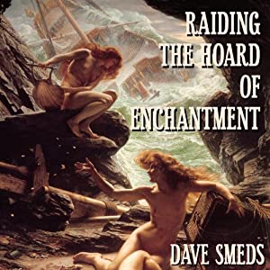 Raiding the Hoard of Enchantment Audiobook