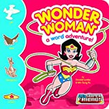 Wonder Woman: A Word Adventure! (DC Super Friends Word Adventures)