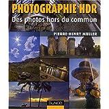 Photographie Hdr : des photos hors du communpar Muller Pierre-Henry