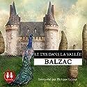 Le lys dans la vallée Audiobook by Honoré de Balzac Narrated by Philippe Lejour