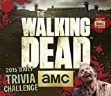 The Walking Dead(TM) Trivia Challenge 2015 Boxed Calendar