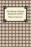 img - for The History of Rome (Books IX-XXVI) book / textbook / text book