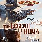The Legend of Huma: Dragonlance: Heroes, Book 1 | Richard A. Knaak
