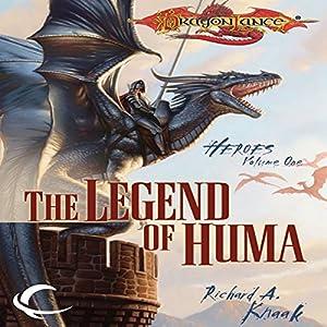 The Legend of Huma: Dragonlance: Heroes, Book 1 | [Richard A. Knaak]