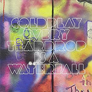 Every Teardrop is a Waterfall CD Single