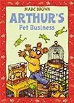 Arthur's Pet Business: An Arthur Adve...