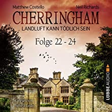 Cherringham - Landluft kann tödlich sein: Sammelband 8 (Cherringham 22-24) Audiobook by Neil Richards, Matthew Costello Narrated by Sabina Godec