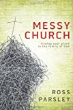 Messy Church: A Multigenerational Mission for Gods Family