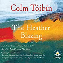 The Heather Blazing (       UNABRIDGED) by Colm Tóibín Narrated by Tim Gerard Reynolds