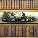 The Wind in the Willows (       UNABRIDGED) by Kenneth Grahame Narrated by Anne Flosnik