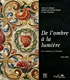 De l'ombre à la lumière : Art et histoire à la Visitation (1610-2010)