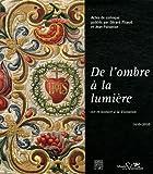 echange, troc Gérard Picaud, Jean Foisselon - De l'ombre à la lumière : Art et histoire à la Visitation (1610-2010)