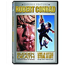 Robert Conrad Double Feature (Live a Little, Steal a Lot/Sudden Death)