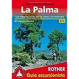 La Plama. Las mejores rutas por la costa y por la montaña. 63 excursiones. Guía Rother.