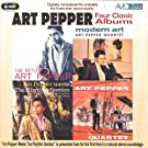Four Classic Albums (The Return Of / Modern Art / Meets The Rhythm Section / The Art Pepper Quartet) (Digitally Remastered)