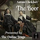 The Boor Hörspiel von Anton Chekov, Hilmar Baukage - translator Gesprochen von: Susan Iannucci, David Prickett, Denis Daly, Marty Kryz