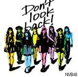 Don't look back! (通常盤Type-C) 【CD+DVD】