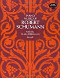 img - for Piano Music of Robert Schumann, Series II (Dover Music for Piano) book / textbook / text book
