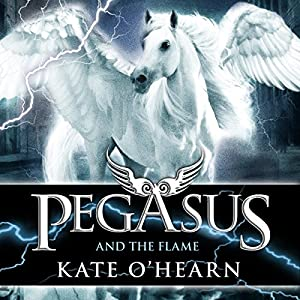 Pegasus and the Flame Audiobook
