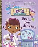 Doc Is the Best Medicine! (Disney Junior: Doc McStuffins) (a Big Golden Book)