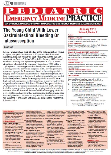 The Young Child With Lower Gastrointestinal Bleeding Or Intussusception (Pediatric Emergency Medicine Practice Book 9)